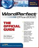 WordPerfect Office 2002 : The Official Guide, Neibauer, Alan R., 0072132493