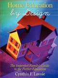 Home Education by Design, Stephanie Dean, 0929292499