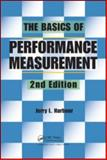 The Basics of Performance Measurement, 2nd Edition, Harbour, Jerry L., 1439802491