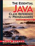 The Essential Java Class Reference for Programmers, Durney, Brian, 0131452495