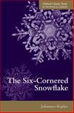 The Six-Cornered Snowflake, Kepler, Johannes, 0198712499