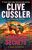 The Mayan Secrets, Clive Cussler and Thomas Perry, 0399162496