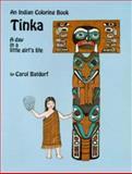 Tinka Coloring Book, Carol Batdorf, 0888392494