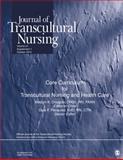 Journal of Transcultural Nursing - Core Curriculum for Transcultural Nursing and Health Care, , 1412992494