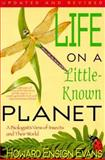 Life on Little Known Planet, Howard E. Evans, 1558212493