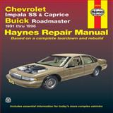 Chevrolet Impala SS and Caprice, Buick Roadmaster, 1991-1996, Jeff Kibler and John Haynes, 1563922495