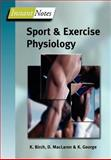 Instant Notes in Sport and Exercise Physiology, Birch, Karen and McLaren, Don, 1859962491