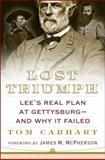Lost Triumph, Tom Carhart, 0399152490