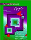 Getting Started with Maple : (For Release 3, 4, and 5), Cheung, Chi-Keung and Keough, G. E., 0471252492