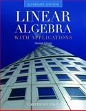 Linear Algebra with Applications, Alternate Edition, Williams, Gareth, 0763782491