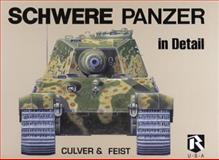 Schwere Panzer, Bruce Culver and Uwe Feist, 0963382497