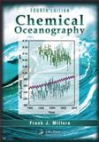 Chemical Oceanography, Fourth Edition, Millero, Frank J., 1466512490