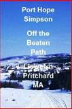 Port Hope Simpson off the Beaten Path, Llewelyn Pritchard, 1479242497