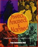 Awed, Amused and Alarmed, Faye Reineberg Holt, 1550592491