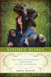 Kindred Beings, Sheri Speede, 0062132490