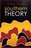 Southern Theory : Social Science and the Global Dynamics of Knowledge, Connell, Raewyn, 0745642497