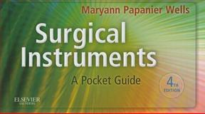 Surgical Instruments : A Pocket Guide, Wells, Maryann Papanier, 1437722490