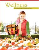 Wellness : Concepts and Applications, Anspaugh, David J. and Hamrick, Michael H., 0078022509