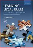 Learning Legal Rules : Legal Method and Reasoning, Holland, James and Webb, Julian, 0199282501