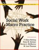 Social Work Macro Practice, Netting, F. Ellen and Kettner, Peter M., 0205042503