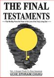 The Final Testaments, Uche Chuku, 0595662501