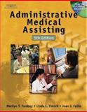 Administrative Medical Assisting, Fordney, Marilyn Takahashi and French, Linda, 076686250X