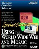 Special Edition Using the World Wide Web with Mosaic, Eager, Bill and Pike, Mary-Ann, 0789702509