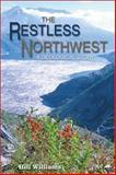 The Restless Northwest, Hill Williams, 0874222508