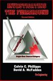 Investigating the Fireground, Phillipps, Calvin C. and McFadden, David A., 0912212500