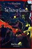 The Truth of Glances, Mark David Major, 1475082509