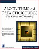 Algorithms and Data Structures : The Science of Computing, Baldwin, Douglas and Scragg, Gregg, 1584502509