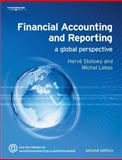 Financial Accounting and Reporting : A Global Perspective, Stolowy, Herve and Lebas, Michel J., 1844802507