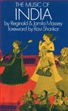 The Music of India, Massey, Reginald and Massey, Jamila, 1871082501