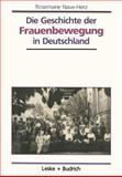 Die Geschichte der Frauenbewegung in Deutschland, Nave-Herz, Rosemarie, 3810012505