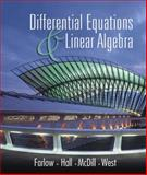 Differential Equations and Linear Algebra, Farlow, Jerry and Hall, James E., 0130862509