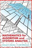 Mathematics for Algorithm and Systems Analysis, Bender, Edward A. and Williamson, S. Gill, 0486442500