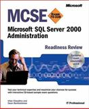 MCSE Microsoft SQL Server 2000 Administration Readiness Review : Exam 70-228, Chaudhry, Irfan and Bartholo, Dean, 0735612501