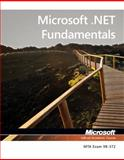 Microsoft .NET Fundamentals, Microsoft Official Academic Course, 1118362500