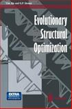 Evolutionary Structural Optimization, Xie, Yi Min and Steven, Grant P., 1447112504