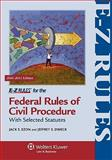 E-Z Rules for the Federal Rules of Civil Procedure : With Selected Statutes, Ezon, Jack S. and Dweck, Jeffrey S., 1454802502