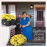 Letters to My Mom, Freddie Power and Elaine Rensink, 1477292500