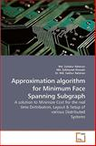 Approximation Algorithm for Minimum Face Spanning Subgraph, Zahidur Rahman, 3639212509