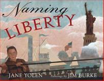 Naming Liberty, Jane Yolen, 0399242503