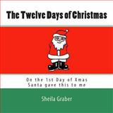 The Twelve Days of Christmas, Sheila Graber, 1479192503
