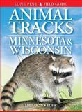 Animal Tracks of Minnesota and Wisconsin, Tamara Hartson, 1551052504
