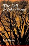 The Fall and Other Poems, J. Bottum, 1587312506