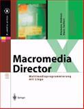 Macromedia Director : Multimediaprogrammierung MIT Lingo, Hübner, Klemens and Seifert, Hans, 364262250X