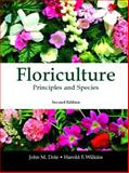 Floriculture : Principles and Species, Dole, John M. and Wilkins, Harold F., 0130462500