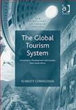 The Global Tourism System 9780754642503