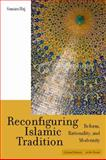 Reconfiguring Islamic Tradition, Samira Haj, 0804752508